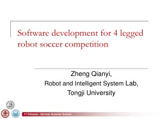 Software development for 4 legged robot soccer competition