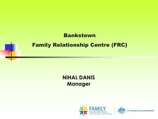 Bankstown Family Relationship Centre (FRC )