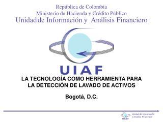 Unidad de Información y  Análisis Financiero