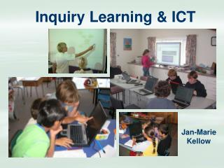 Inquiry Learning & ICT