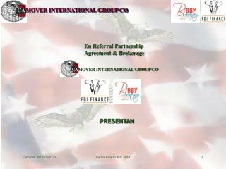 CA MOVER INTERNATIONAL GROUP CO