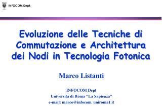 Evoluzione delle Tecniche di Commutazione e Architettura dei Nodi in Tecnologia Fotonica