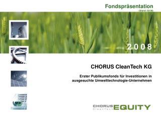 CHORUS CleanTech KG Erster Publikumsfonds für Investitionen in