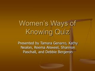 Women s Ways of Knowing Quiz