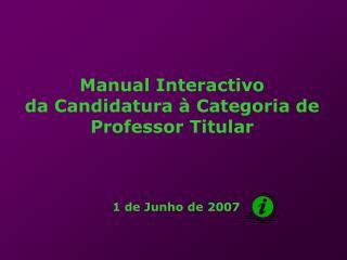 Manual Interactivo da Candidatura à Categoria de Professor Titular