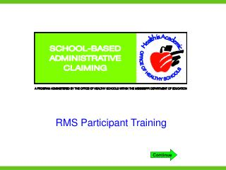 RMS Participant Training