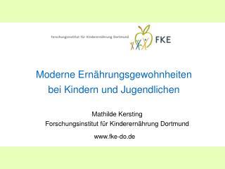 Moderne Ernährungsgewohnheiten  bei Kindern und Jugendlichen