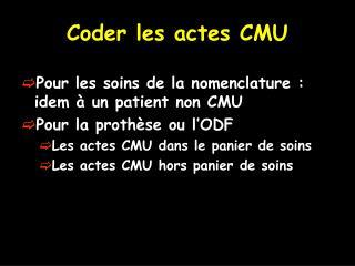 Coder les actes CMU