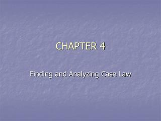 Finding and Analyzing Case Law