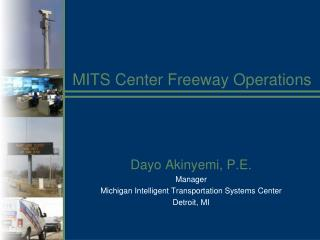 MITS Center Freeway Operations