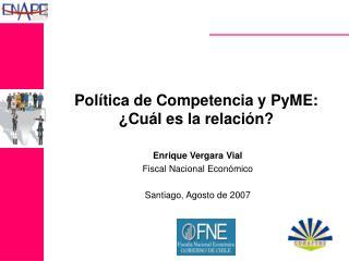 Política de Competencia y PyME:  ¿Cuál es la relación?