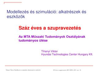 Tihanyi Viktor Hyundai Technologies Center Hungary Kft.