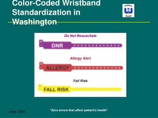Color-Coded Wristband  Standardization in Washington