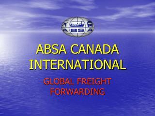 ABSA CANADA INTERNATIONAL