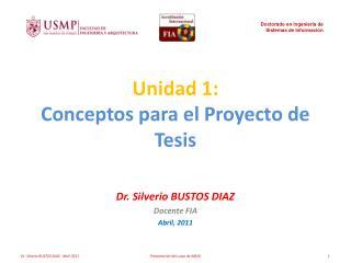 Unidad 1: Conceptos para el Proyecto de Tesis