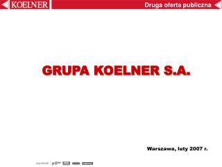 GRUPA KOELNER S.A.