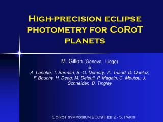 High-precision eclipse photometry for CoRoT planets