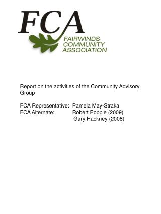 Report on the activities of the Community Advisory Group  FCA Representative:  Pamela May-Straka