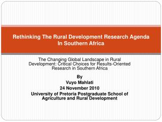 Rethinking The Rural Development Research Agenda In Southern Africa