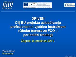 Zagreb, 9 . prosinca  2011 .