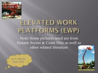 Elevated work platforms (EWP)