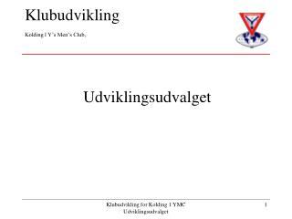 Klubudvikling Kolding l Y's Men's Club,