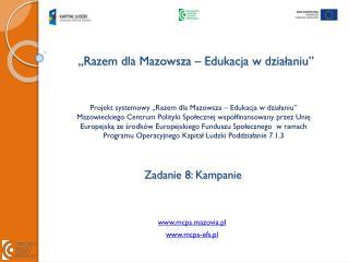 """""""Razem dla Mazowsza – Edukacja w działaniu"""""""