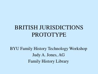 BRITISH JURISDICTIONS PROTOTYPE