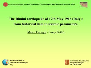The Rimini earthquake of 17th May 1916 (Italy): from historical data to seismic parameters.