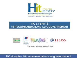 - TIC ET SANTÉ - 10 RECOMMANDATIONS AU GOUVERNEMENT
