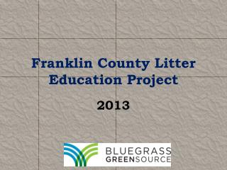 Franklin County Litter Education Project