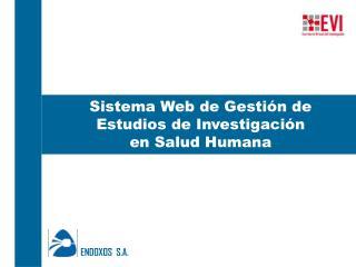 Sistema Web de Gestión de Estudios de Investigación  en Salud Humana