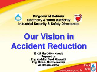 Kingdom of Bahrain Electricity & Water Authority Industrial Security & Safety Directorate