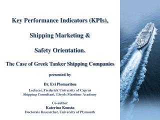 Key Performance Indicators (KPIs),  Shipping Marketing & Safety Orientation.