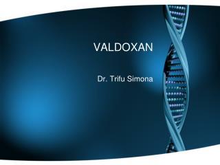 VALDOXAN