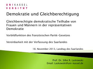 18. November 2013, Landtag des Saarlandes  Prof. Dr. Silke R. Laskowski