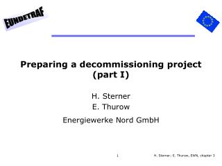 Preparing a decommissioning project (part I)