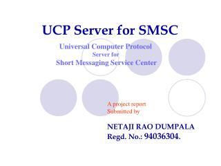 UCP Server for SMSC