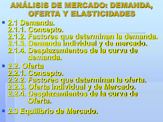 ANÁLISIS DE MERCADO: DEMANDA, OFERTA Y ELASTICIDADES