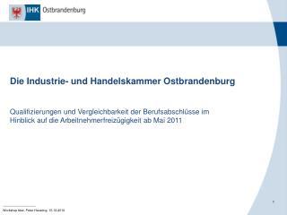 Die Industrie- und Handelskammer Ostbrandenburg