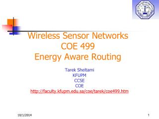 Wireless Sensor Networks  COE 499 Energy Aware Routing