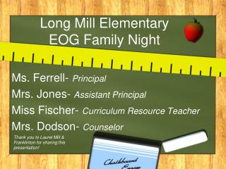 Long Mill Elementary  EOG Family Night