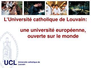 L'Université catholique de Louvain: