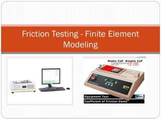 Friction Testing - Finite Element Modeling