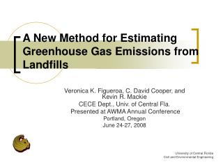 A New Method for Estimating  Greenhouse Gas Emissions from Landfills