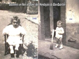 Souvenirs en Noir et Blanc des Hendayais du Bas-Quartier