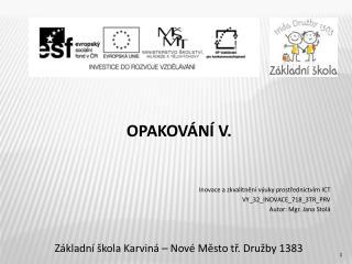 OPAKOVÁNÍ V.