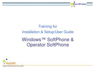 Training for Installation & Setup/User Guide