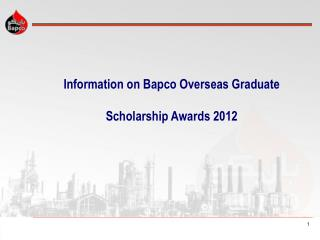 Information on Bapco Overseas Graduate   Scholarship Awards 2012