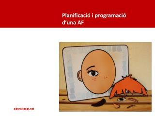 Planificació i programació d'una AF